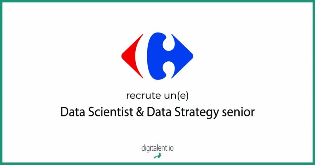 Carrefour, recherche un(e) Data Scientist & Data Strategy senior pour compléter ...