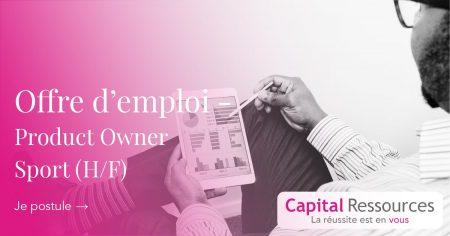 #EMPLOI Nous recherchons un Product Owner (H/F) pour une société digitale dans l...