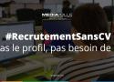 #Job La campagne de #RecrutementsansCV de Mediaveille est en cours jusqu'au 11 a...