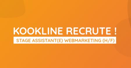 KOOKline Recrute un(e) assistant(e) webmarketing (H/F) pour un #stage de 6 mois ...