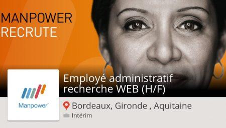 #ManpowerFrance recrute un(e) Employé #administratif recherche #WEB (H/F) #Borde...