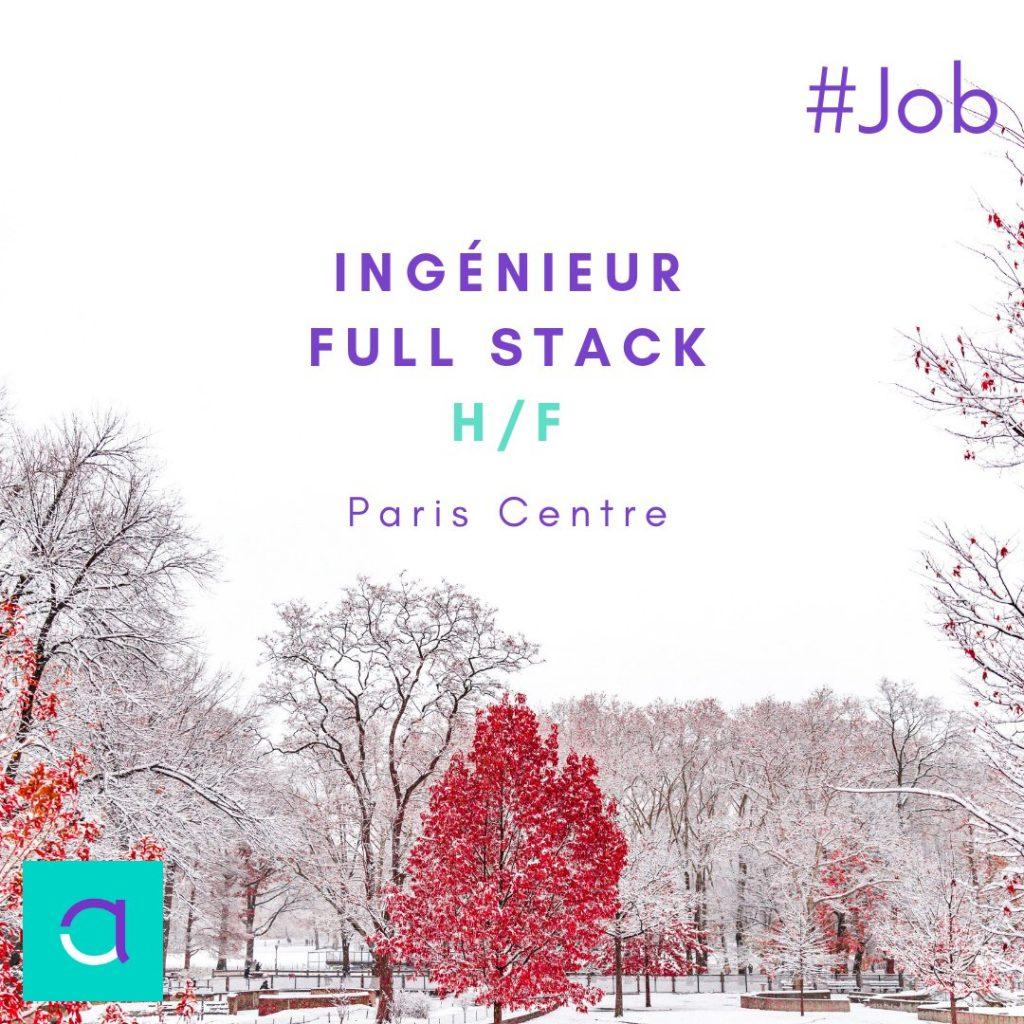 Nouveau #job  Poste d'Ingénieur Full Stack (H/F) basé à Paris !  #altaide #recru...