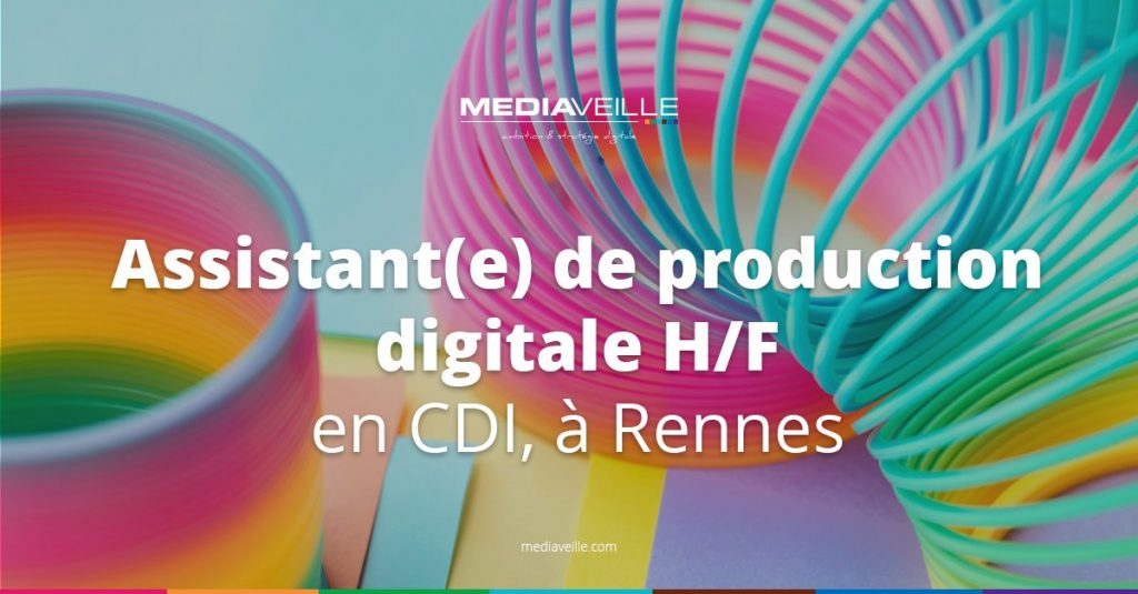 [#Recrutement] La team Mediaveille recrute un(e) Assistant(e) de production digi...