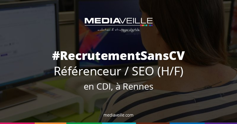 Recruter sans CV c'est possible ! Nous recrutons un référenceur #SEO H/F en CDI ...