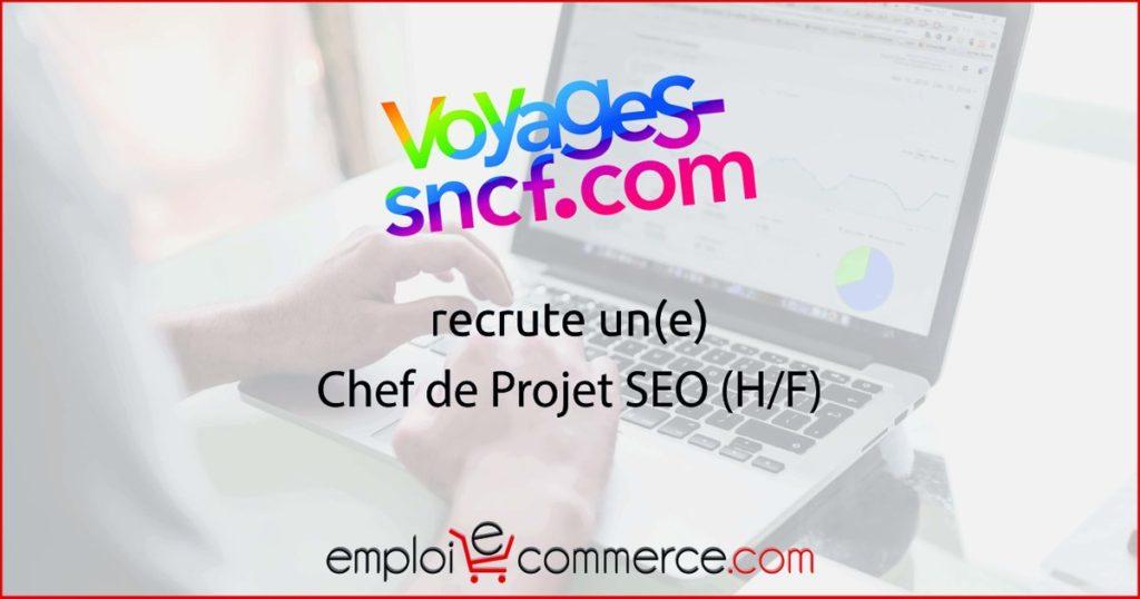 Voyages-Sncf recrute un(e) Chef de Projet SEO Postulez en cliquant ici   #Emploi...